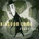 Kingdom Come - Perpetual