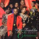 Kirk Franklin and The Family - Christmas