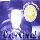 Lemon Demon Album - Clown Circus