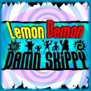 Lemon Demon Album - Damn Skippy