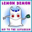 Lemon Demon Album - Hip To The Javabean