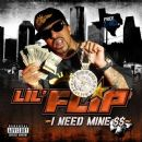 Lil' Flip Album - I Need Mine $$