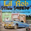 Lil Rob - Still Smokin'
