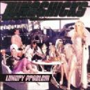 Lunachicks - Luxury Problem