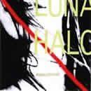 Luna Halo Album - Wasting Away