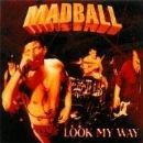 Madball Album - Look My Way