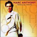 Marc Anthony - Todo A Su Tiempo