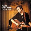 Mary Gauthier Album - Filth & Fire