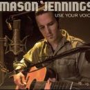 Mason Jennings Album - Use Your Voice
