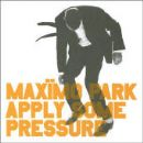 Maximo Park Album - Apply Some Pressure
