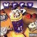 Mest - Mo Money Mo 40'z