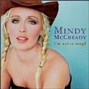 Mindy McCready Album - I'm Not So Tough