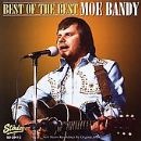 Moe Bandy Album - Best Of The Best