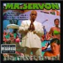 Mr. Serv-On - Da Next Level