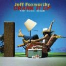 Jeff Foxworthy - Crank It Up: The Music Album