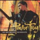 Pastor Troy Album - By Any Means Necessary