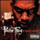 Pastor Troy Album - Face Off