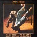 Pat Green - Dancehall Dreamer