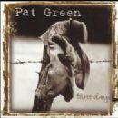 Pat Green - Three Days