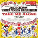 Musicals --- TAKE ME ALONG 1959 Original Broadway Cast Starring Jackie Gleason - 454 x 453