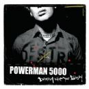 Powerman 5000 - Destroy What You Enjoy