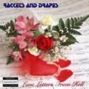 Rackets & Drapes Album - Love Letters From Hell