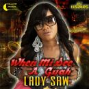 Lady Saw - When Mi See a Gal