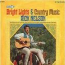 Rick Nelson - Bright Lights And Country Music