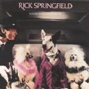 Rick Springfield - Success Hasn't Spoiled Me Yet