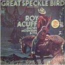 Roy Acuff - Great Speckled Bird