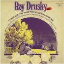 Roy Drusky Album - I Love The Way That You've Been Lovin' Me