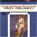 Roy Drusky Album - Yesterday's Gone