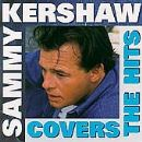 Sammy Kershaw - Covers The Hits