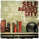 Self Against City Album - Telling Secrets To Strangers
