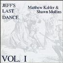 Vol. 1-Jeff's Last Dance