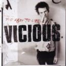 Sid Vicious - Too Fast To Live...