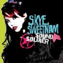 Skye Sweetnam - Sound Soldier