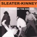 Sleater-Kinney Album - All Hands On The Bad One
