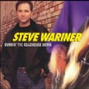 Steve Wariner Album - Burnin' The Roadhouse Down