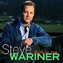 Steve Wariner Album - Faith In You