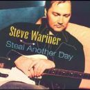 Steve Wariner Album - Steal Another Day