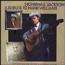 Stonewall Jackson - A Tribute To Hank Williams