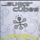 Sugarcubes Album - Here Today, Tomorrow Next Week!
