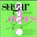 Sugarcubes Album - Life's Too Good
