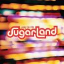 Sugarland - Enjoy The Ride
