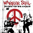 Warrior Soul - Destroy the War Machine