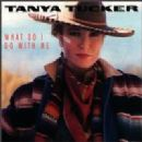 Tanya Tucker Album - What Do I Do With Me