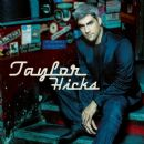 Taylor Hicks - Taylor Hicks