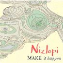 Nizlopi - Make It Happen