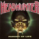Headhunter Album - Parody of Life